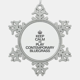 KEEP CALM AND PLAY CONTEMPORARY BLUEGRASS PEWTER SNOWFLAKE DECORATION