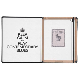 KEEP CALM AND PLAY CONTEMPORARY BLUES COVER FOR iPad