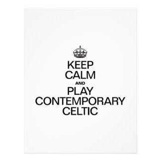 KEEP CALM AND PLAY CONTEMPORARY CELTIC PERSONALIZED FLYER