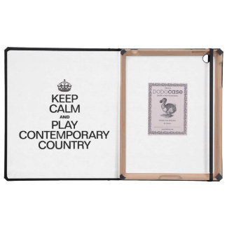 KEEP CALM AND PLAY CONTEMPORARY COUNTRY iPad FOLIO COVER