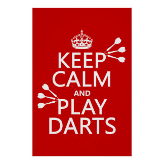 Keep Calm and Play Darts (customisable colour) Poster
