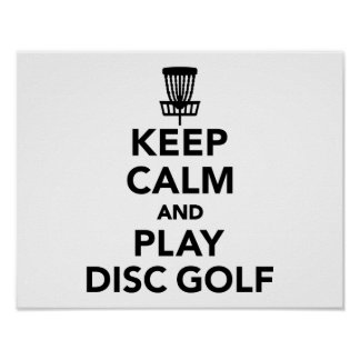 Keep calm and play Disc golf Poster