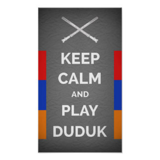 Keep Calm And Play Duduk Poster