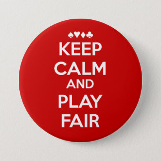 Keep Calm And Play Fair 7.5 Cm Round Badge