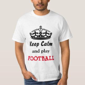 Keep calm and play football t shirt