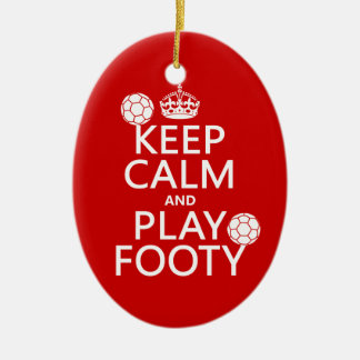 Keep Calm and Play Footy (football) (any colour) Ceramic Oval Decoration