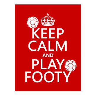 Keep Calm and Play Footy (football) (any colour) Postcard