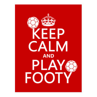 Keep Calm and Play Footy (football) (soccer) Postcard