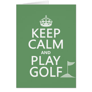 Keep Calm and Play Golf - all colors Greeting Cards