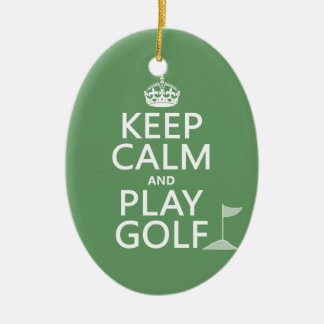 Keep Calm and Play Golf - all colors Ceramic Oval Decoration