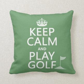 Keep Calm and Play Golf - all colors Cushion