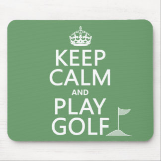 Keep Calm and Play Golf - all colors Mouse Mat