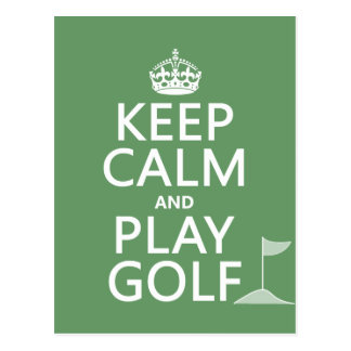 Keep Calm and Play Golf - all colors Postcard