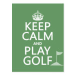 Keep Calm and Play Golf - all colours