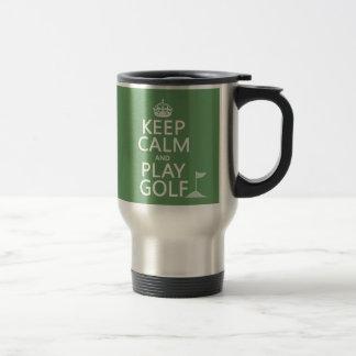 Keep Calm and Play Golf - all colours Coffee Mugs