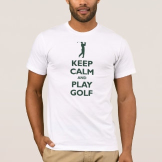 Keep Calm and Play Golf (forest green) T-Shirt