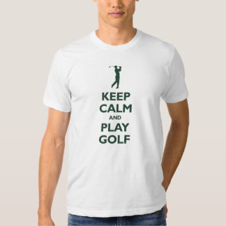 Keep Calm and Play Golf (forest green) T Shirts