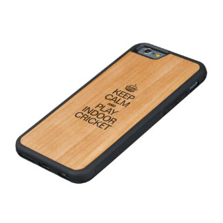 KEEP CALM AND PLAY INDOOR CRICKET CARVED® CHERRY iPhone 6 BUMPER CASE