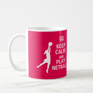 Keep Calm and Play Netball Quote Coffee Mug