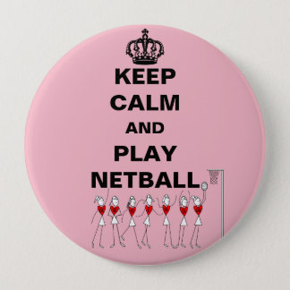 Keep Calm and Play Netball Theme 10 Cm Round Badge