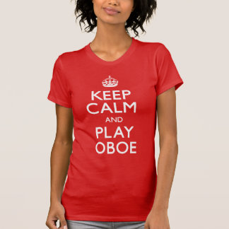 Keep Calm and Play Oboe (Carry On) T-Shirt