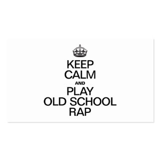 KEEP CALM AND PLAY OLD SCHOOL RAP PACK OF STANDARD BUSINESS CARDS