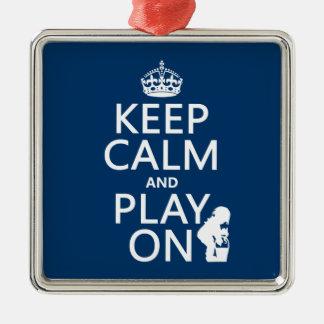 Keep Calm and Play On (any color) Christmas Ornament