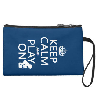 Keep Calm and Play On (any color) Suede Wristlet