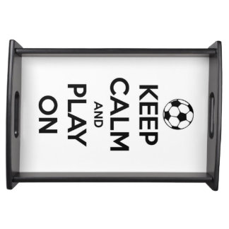 Keep Calm and Play On Black on White Serving Tray