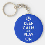 Keep Calm and Play On Blue Basic Round Button Key Ring