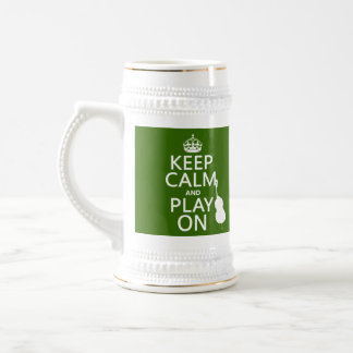 Keep Calm and Play On (cello) (any color) Beer Stein