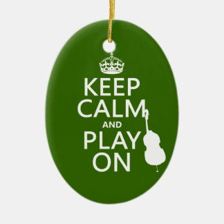 Keep Calm and Play On (cello) (any color) Christmas Ornament