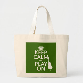 Keep Calm and Play On (cello) (any color) Large Tote Bag