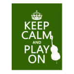 Keep Calm and Play On (cello) (any colour) Postcard
