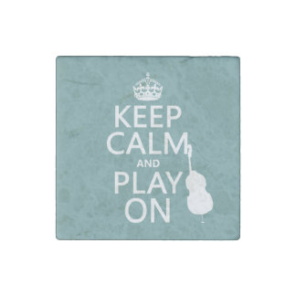 Keep Calm and Play On (cello) (any colour) Stone Magnet