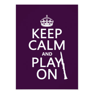 Keep Calm and Play On (clarinet) (any color) Card