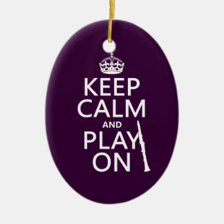 Keep Calm and Play On (clarinet) (any color) Christmas Ornament