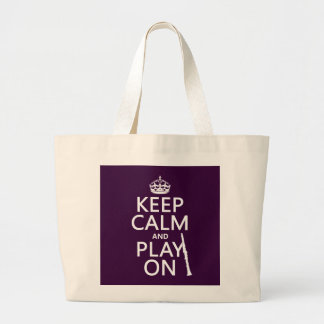 Keep Calm and Play On (clarinet) (any color) Large Tote Bag