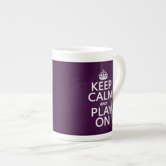 Keep Calm and Play On (clarinet) (any color) Tea Cup