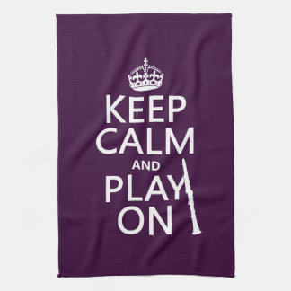 Keep Calm and Play On (clarinet) (any color) Tea Towel
