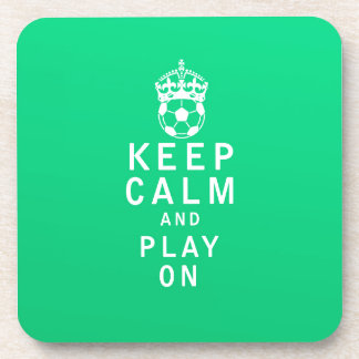 Keep Calm and Play On Drink Coaster