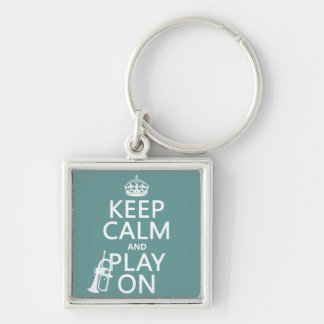Keep Calm and Play On cornet any color Key Chains