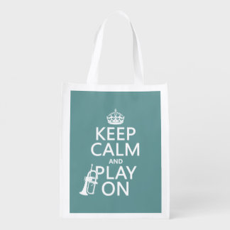 Keep Calm and Play On (cornet)(any color) Reusable Grocery Bag