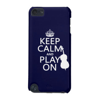 Keep Calm and Play On (double bass) iPod Touch 5G Cases
