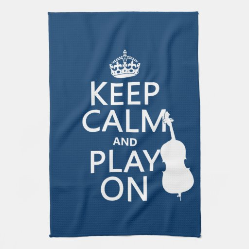 Keep Calm and Play On (double bass) Hand Towels
