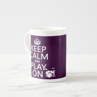 Keep Calm and Play On (drums)(any color) Tea Cup