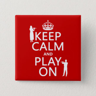 Keep Calm and Play On (flute)(any backgroundcolor) 15 Cm Square Badge