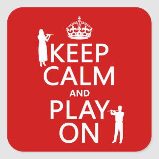 Keep Calm and Play On (flute)(any backgroundcolor) Square Sticker