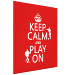 Keep Calm and Play On (football) (in any colour) Canvas Print