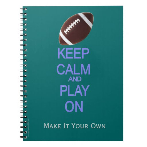 Keep Calm and Play on football rugby Note Book